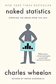 Naked Statistics: Stripping the Dread from…