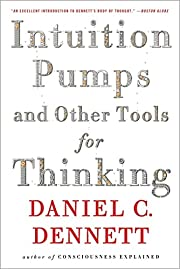 Intuition Pumps And Other Tools for Thinking…