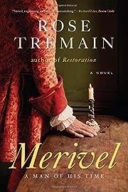 Merivel: A Man of His Time por Rose Tremain