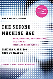 The Second Machine Age: Work, Progress, and…