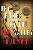 Dry Bones in the Valley: A Novel (The Henry…