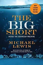 The Big Short: Inside the Doomsday Machine…