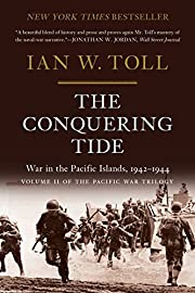 The Conquering Tide: War in the Pacific…