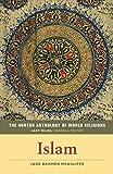 Islam / [edited by] Jane Dammen McAuliffe ; general editor, Jack Miles