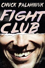 Fight Club: A Novel – tekijä: Chuck…