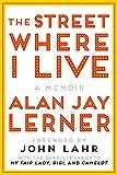 The street where I live : a memoir / Alan Jay Lerner ; foreword by John Lahr