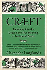 Cræft: An Inquiry Into the Origins and True…