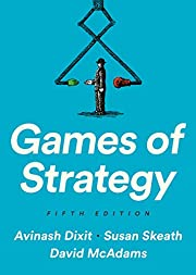Games of Strategy de Avinash K. Dixit