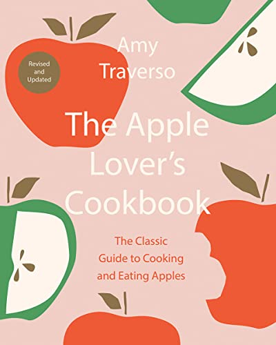 The Apple Lovers Cookbook by  Amy Traverso
