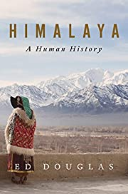 Himalaya: A Human History por Ed Douglas