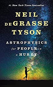Astrophysics for People in a Hurry: Essays…