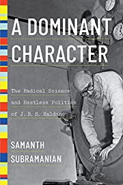 A Dominant Character: The Radical Science…