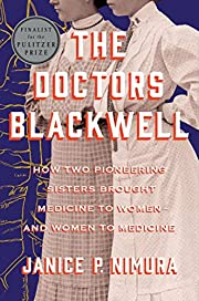 The Doctors Blackwell: How Two Pioneering…