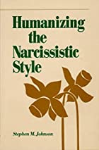 Humanizing the Narcissistic Style (Norton…