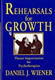 Rehearsals for growth : theater…