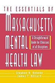 The Essentials of Massachusetts Mental…