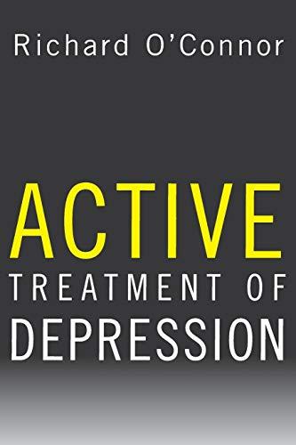 Review - Active Treatment of Depression - Depression: Depression