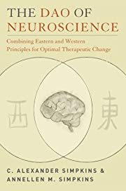The Dao of Neuroscience: Combining Eastern…