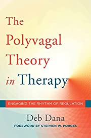 The Polyvagal Theory in Therapy: Engaging…