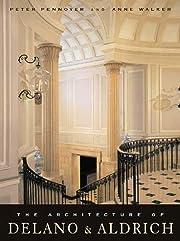The Architecture of Delano & Aldrich de…