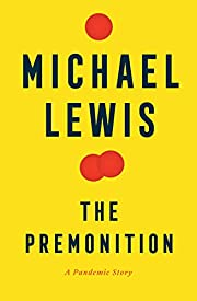 The Premonition: A Pandemic Story af Michael…
