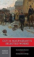 Guy de Maupassant's Selected Works…