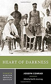 Heart of Darkness (Norton Critical Editions)…