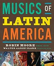 Musics of Latin America af Robin Moore