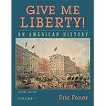 Give Me Liberty, Volume 1