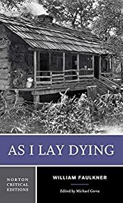 As I Lay Dying (Norton Critical Edition) av…