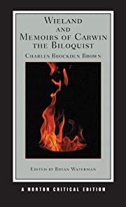 Wieland and Memoirs of Carwin the Biloquist…