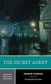 The secret agent : authoritative text,…