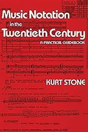 Music Notation in the Twentieth Century: A…