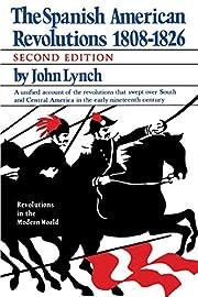 The Spanish American Revolutions 1808-1826…