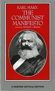The Communist Manifesto (Norton Critical…
