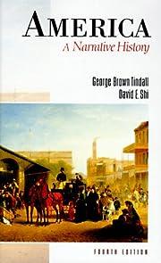 America: A Narrative History di George Brown…