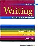 Writing: A College Handbook, Fifth Edition