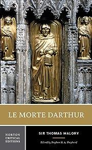 Le Morte Darthur (Norton Critical Editions)…