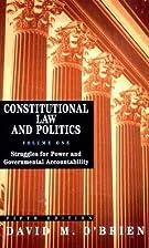 Constitutional Law and Politics, Volume 1:…