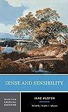 Sense and sensibility : authoritative text, contexts, criticism / Jane Austen ; edited by Claudia L. Johnson