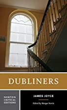 Dubliners [Norton Critical Edition] by James…