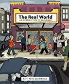 The Real World: An Introduction to Sociology…