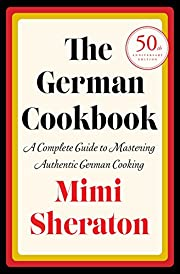 The German Cookbook: A Complete Guide to…