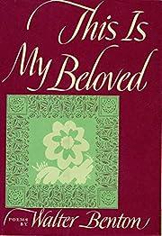 This Is My Beloved de Walter Benton