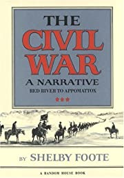 The Civil War: A Narrative: Red River to…