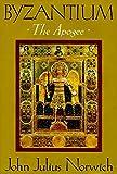 Byzantium : the apogee / John Julius Norwich