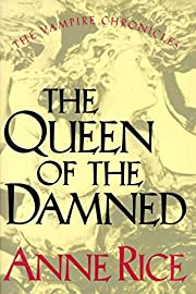 The Queen of the Damned: 3 (The Vampire…