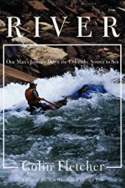 River: One Man's Journey Down the Colorado,…