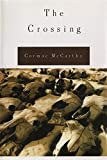 The Crossing, McCarthy, Cormac