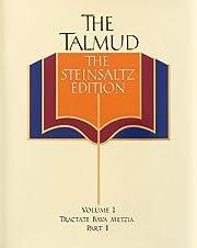 The Talmud, The Steinsaltz Edition, Vol. 1:…